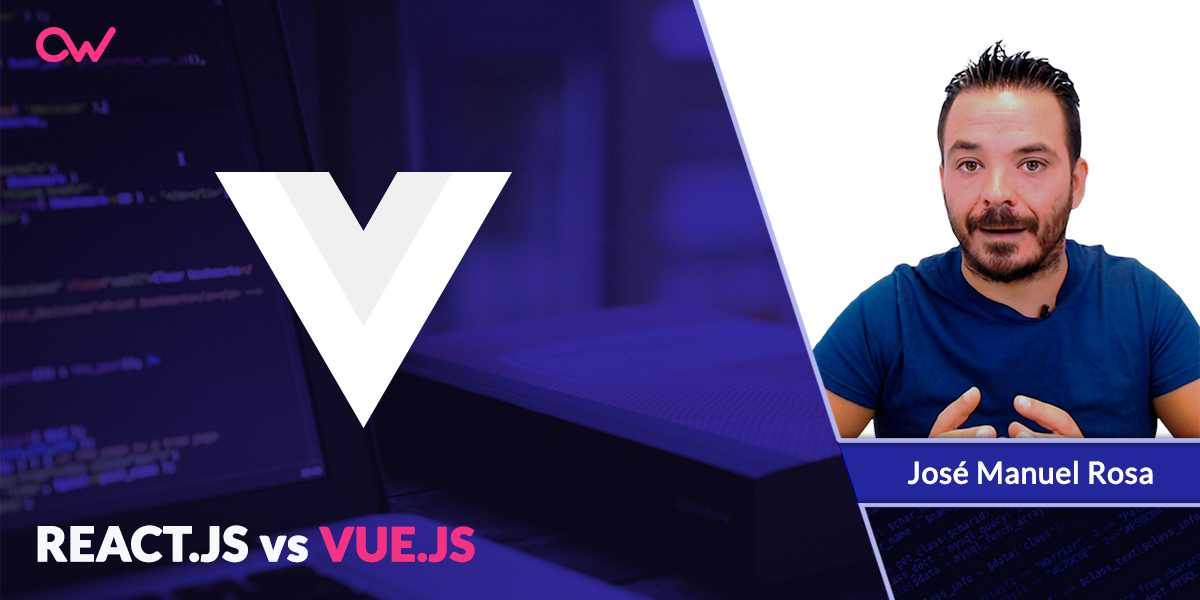Vue.js Vs. React