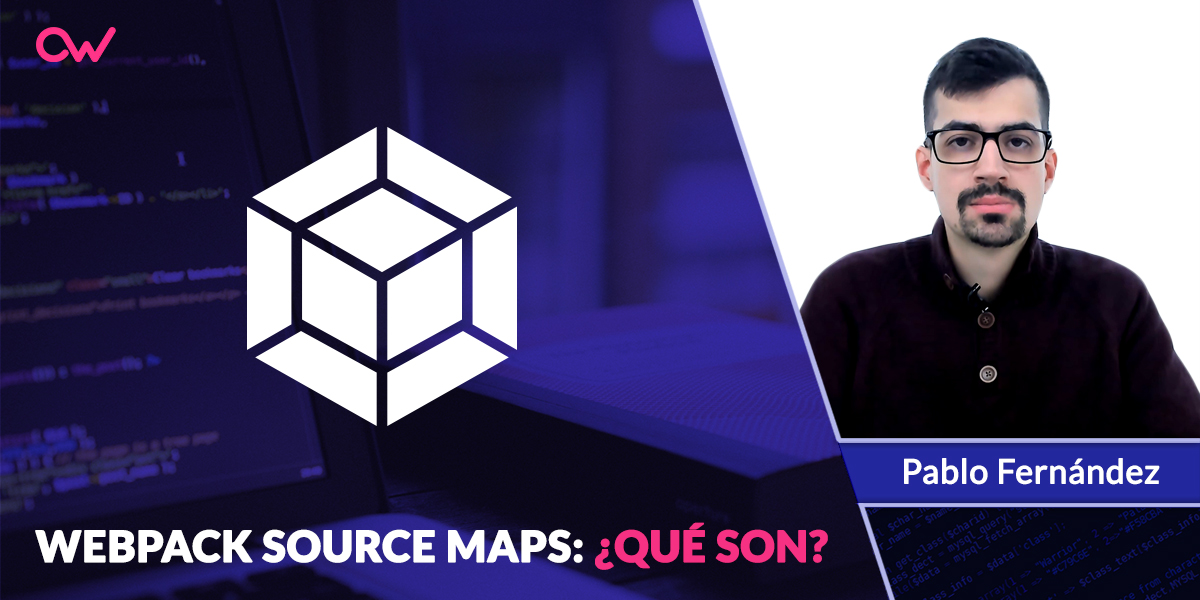 Webpack: ¿Qué es source maps?