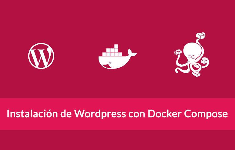 Instalación de WordPress con Docker Compose