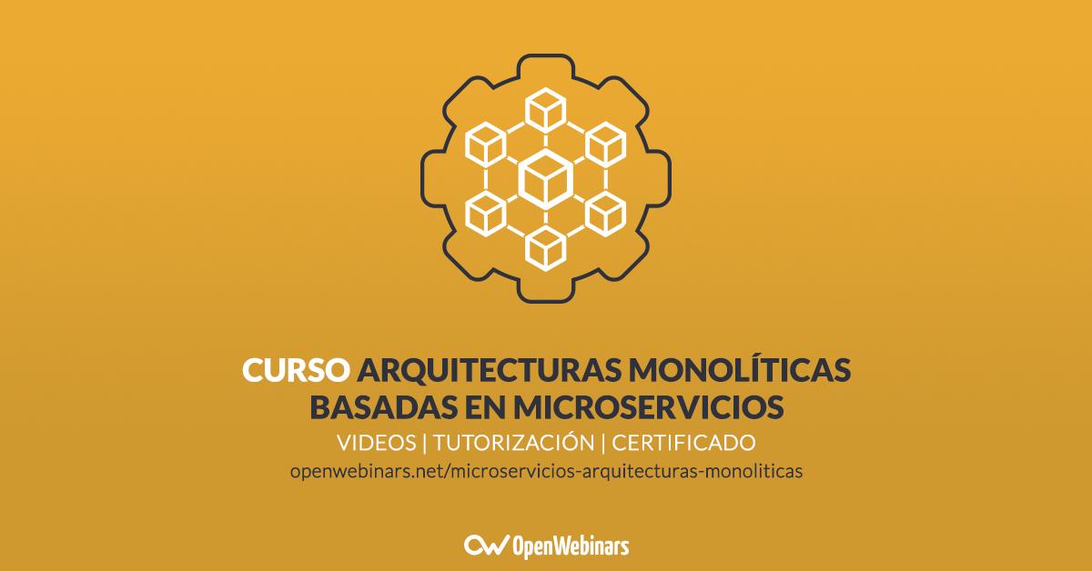 curso-microservicios-arquitectura-monolítica
